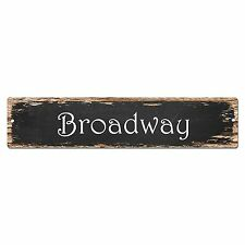 SP0009 Broadway Street Sign Bar Store Shop Pub Cafe Home Shabby Chic Decor