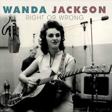 WANDA JACKSON ~ Right Or Wrong  NEW CD The Queen of Rockabilly LETS HAVE A PARTY