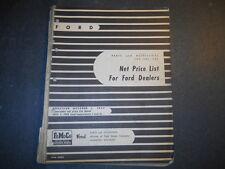 1928 THRU 1956 FORD DEALERSHIP PARTS & ACCESSORIES NET PRICE LIST OCTOBER 1955
