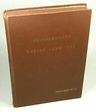 Goethe /Ranft, Fritz (Hrsg.): Erinnerungen an das Goethe-Jahr 1949.