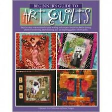 Quilting Book - Beginner's Guide to Art Quilts