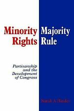 Minority Rights, Majority Rule: Partisanship and the Development of Congress by