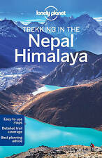 Lonely Planet Trekking in the Nepal Himalaya by Lonely Planet -Paperback