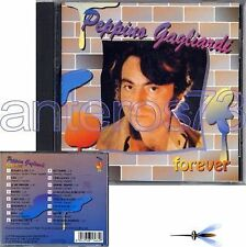 "PEPPINO GAGLIARDI ""FOREVER"" RARO CD 1995"