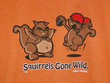 SQUIRRELS GONE WILD Medium T-Shirt Med TNT Girls Funny Rude Mens Orange