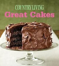 Great Cakes: Home-Baked Creations from the Country Living Kitchens-ExLibrary