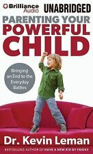 PARENTING YOUR POWERFUL CHILD unabridged audio book on CD by DR KEVIN LEMAN