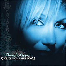 Stories From A Blue Room - Pamela Moore (2006, CD NEU)