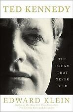 Ted Kennedy: The Dream That Never Died, Edward Klein, Good Condition, Book