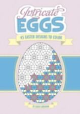 Intricate Eggs : 45 Easter Designs to Color by Chuck Abraham (2008, Paperback)