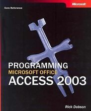 Programming Microsoft® Office Access 2003 (Core Reference) (Pro-Developer) Dobs