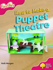 Oxford Reading Tree: Stage 4: More Fireflies A: How to Make a Puppet Theatre, 01