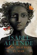 La Isla Bajo el Mar by Isabel Allende (2009, Hardcover)-NEW