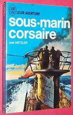SOUS-MARIN CORSAIRE / JOST METZLER / U-69 U-BOOT BATAILLE ATLANTIQUE DÖNITZ