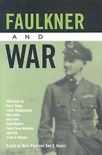 Faulkner and War (2004, Hardcover)
