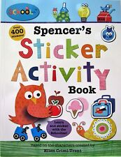 Schoolies Ser.: Schoolies: Spencer's Sticker Activity Book by Ellen...