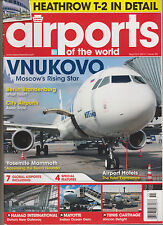 Airports of the World Magazine #55 SEPT/OCT 2014.
