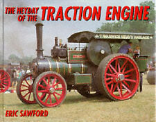 The Heyday of the Traction Engine