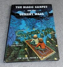 The Magic Carpet and the Cement Wall by Richard Vixen & Gregg Davidson 1978