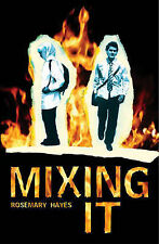 Mixing It, Rosemary Hayes, New Book