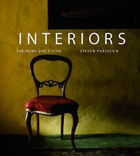 NEW! Interiors: The Home Since 1700 by Steven Parissien (Hardback, 2008) RARE