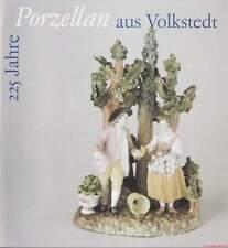 Fachbuch 225 Jahre Porzellan aus Volkstedt, Rudolstadt, Oppel, Thieme u. v. a.