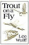 Trout on a Fly by Wulff, Lee