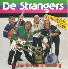 "De Strangers - K Zen Liever Lui As Muug: Insieme 1992 (7"" Vinyl-Single 1990)"