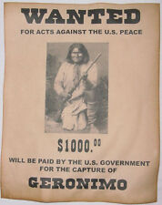 Geronimo Wanted Poster, Western, Old West, Indian, Apache