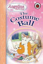 "The Costume Ball (Angelina Ballerina)  ""AS NEW"" Book"