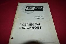 Ford Tractor 765 Backhoe Service Manual CHPA