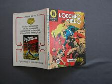 108 IL COMANDANTE MARK - L'OCCHIO NEL CIELO - Collana ARALDO 08/1975 L 350