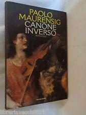 CANONE INVERSO Paolo Maurensig Mondadori 1996 scrittori italiani romanzo