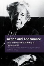 Action and Appearance: Ethics and the Politics of Writing in Hannah Arendt, , Go