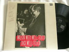Walkin' with DICK WELLSTOOD autographed SIGNED UK LP