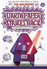 Origami Yoda: Darth Paper Strikes Back by Tom Angleberger (2015, Paperback)