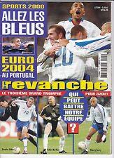 SPORTS 2000 n *1 LE GUIDE 2004 de L'EURO 2004 LES EQUIPES EN COULEURS