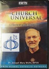 THE CHURCH UNIVERSAL*COUPLES FOR CHRIST*W/FR. MARY WOLFE* AN EWTN DVD