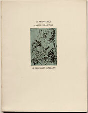 Exhibition of Sixty Anonymous Master Drawings/H. Shickman Gallery, NY, 1969