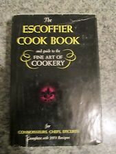 The Escoffier Cook Book & Guide to the Fine Art of Cookery 2,973 Recipes