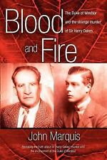 Blood and Fire: The Duke of Windsor and the strange murder of Sir Harr-ExLibrary