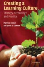 Creating a Learning Culture: Strategy, Technology, and Practice-ExLibrary