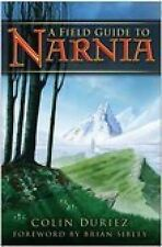 A Field Guide to Narnia, Colin Duriez, Very Good Book
