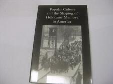 Popular Culture and the Shaping of Holocaust Memory in America by Alan Mintz