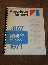 1967-1971 AMC Parts Catalog for AMX, Marlin, Javelin,Rogue,Hornet,Gremlin,MORE..