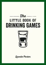 The Little Book Of Drinking Games (Litte Book) (Paperback), 9781849535861, Park.