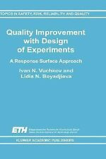 Topics in Safety, Risk, Reliability and Quality Ser.: Quality Improvement...