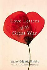 Love Letters of the Great War 1 by Mandy Kirkby (2015, Hardcover)