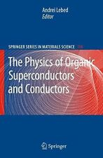Springer Series in Materials Science Ser.: The Physics of Organic...