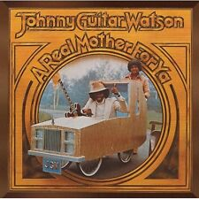 Real Mother For - Johnny Guitar Watson (2005, CD NIEUW)